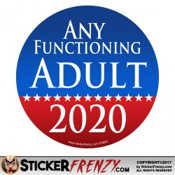 Round Any Functioning Adult 2020 Bumper Sticker