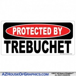 PROTECTED BY TREBUCHET Sticker