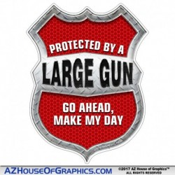 Protected By a Large Gun Shield Red