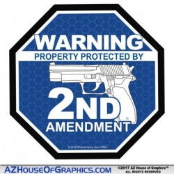 Warning Protected by 2nd Amendment - BLUE