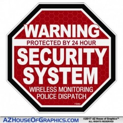 "Warning 24 hour Security System ""OCT"" RED"