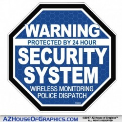 "Warning 24 hour Security System ""OCT"" BLUE"