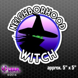 """Neighborhood Witch"" Bumper Sticker"
